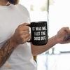 Image of I let the Dogs Out 15 oz. Black Mug