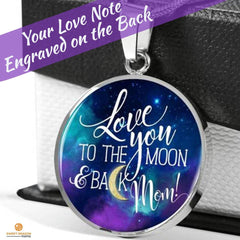 Love You to the Moon Mom, Silver/Gold Necklace, engraved  A beautiful expression of your love, whether it's Mother's Day, Christmas, a Birthday, any other Special occasion or just because. Have your personal love note engraved on the back