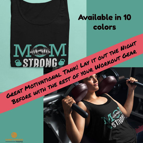 """Mom Strong""  A great motivational tank . Lay it out the night before with the rest of your workout gear.  Support your favorite Mom in keeping her self care intentions. Or treat yourself because you love it!  3480 Bella + Canvas Unisex Tank 10 colors available"