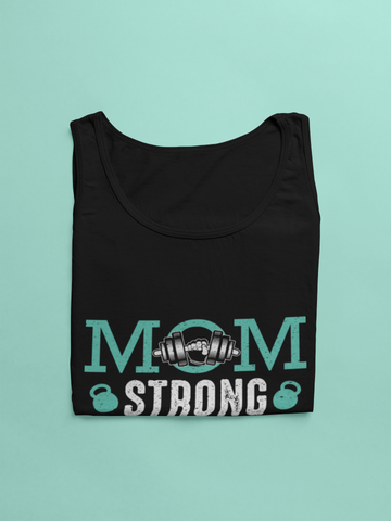Mom Strong Bella Unisex Tank