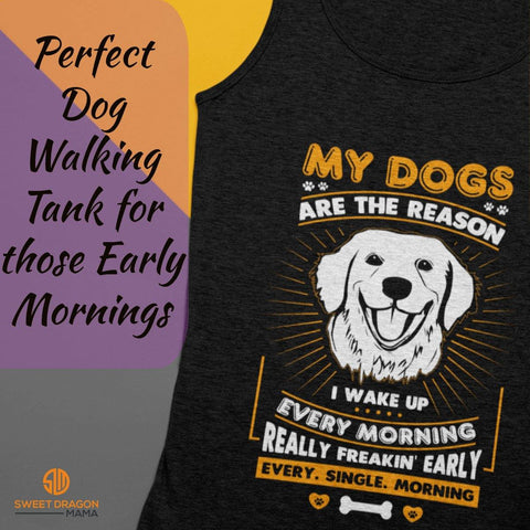 My Dogs Are the Reason..Bella Unisex Tank - Sweet Dragon Mama