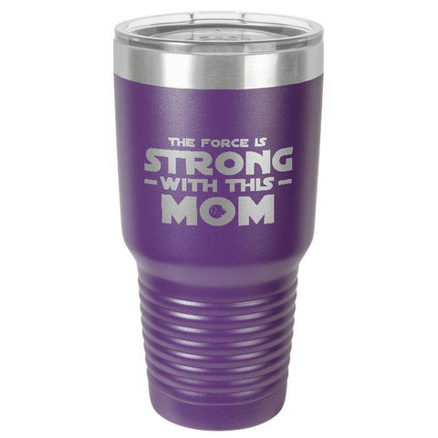 """The Force is Strong With This Mom""       Polar Camel 30 oz. Ringneck Vacuum Insulated Stainless Steel Tumbler w/Lid & Steel Ring      Our family can't get enough of these!  Premium Laser Etched Tumbler: . Ideal for Hot & Cold beverages. A great gift for Mother's Day, Birthday, Christmas, family occasions, vacations, beach, pool or travel. Or just because you want one. Great temperature retention:  Keeps your beverage COLD for up to 48 hours and HOT for up to 12 hours."