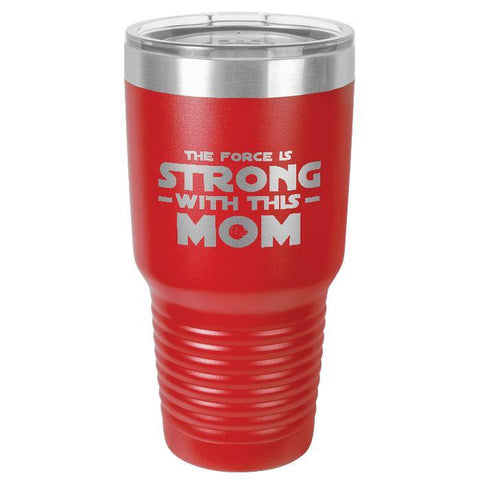 """The Force is Strong With This Mom""      Red Polar Camel 30 oz. Ringneck Vacuum Insulated Stainless Steel Tumbler w/Lid & Steel Ring      Our family can't get enough of these!  Premium Laser Etched Tumbler: . Ideal for Hot & Cold beverages. A great gift for Mother's Day, Birthday, Christmas, family occasions, vacations, beach, pool or travel. Or just because you want one. Great temperature retention:  Keeps your beverage COLD for up to 48 hours and HOT for up to 12 hours."