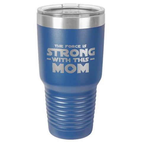 The Force is Strong Polar Camel 30oz Ringneck Tumbler - Sweet Dragon Mama