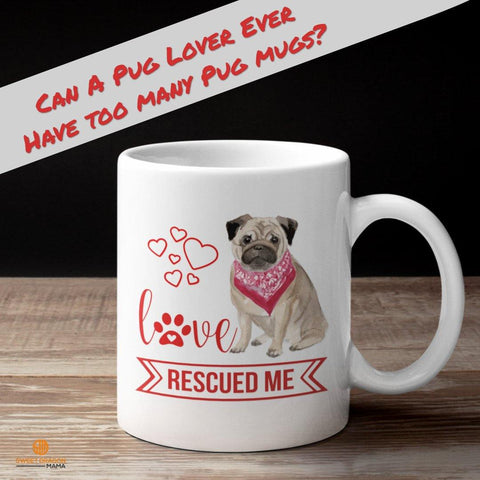 Can a Pug Lover ever have too many Pug Mugs?Love Rescued Me- great gift for pug lovers, animal rescue volunteers, fur moms and dads High quality ceramic mug Dishwasher safe Microwave safe White gloss 11 oz Decorated with full wrap dye sublimation