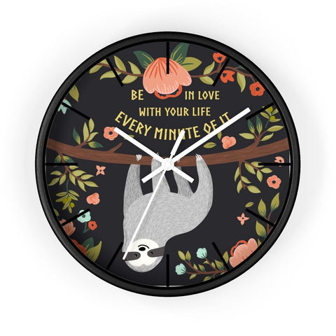 Sloth Wisdom Wall clock- Be in Love...