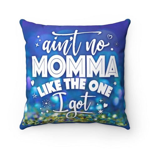Ain't No Mama Spun Polyester Square Pillow - Sweet Dragon Mama