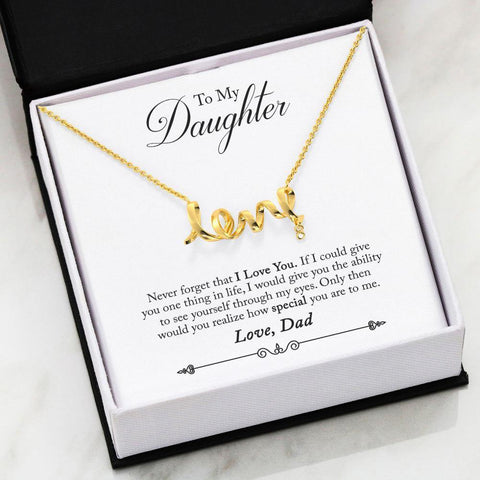 "To My Daughter: ""Never forget that I love you. If I could give you one thing in life, I would give you the ability to see yourself through my eyes. Only then would you realize how special you are to me.""  This dainty polished necklace leaves no doubt in her mind about your true feelings. Created in cool surgical steel, this adorable design spells out the word ""love"" in a playful cursive font. Embellished with a Cubic Zirconia attachmen"