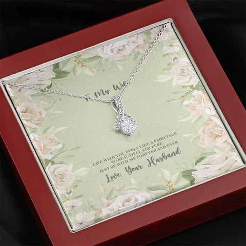 To My Wife-Life With You Alluring Beauty Necklace
