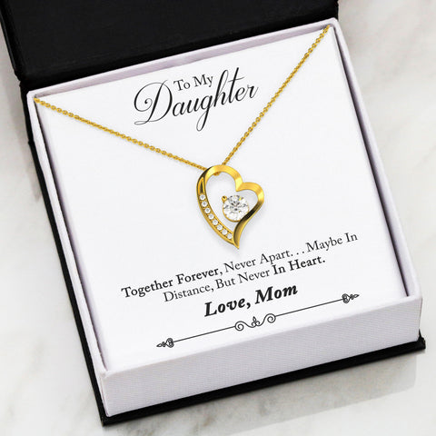 Mom to Daughter Never Apart Forever Love Necklace