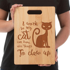 "'I Work So My Cat...""  Cutting Board - Custom  Maple Laser Engraved"