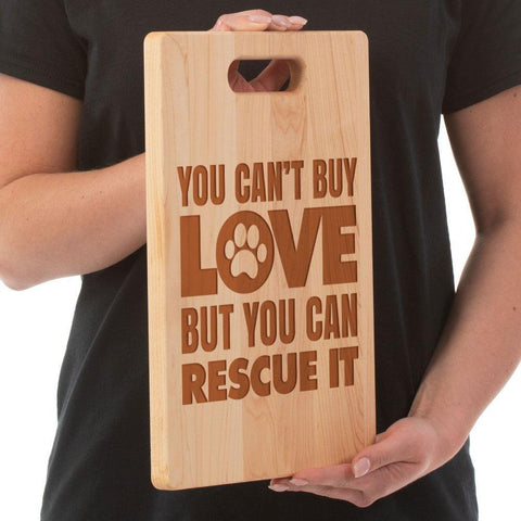 You Can't Buy Love Maple Cutting Board