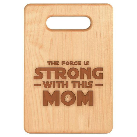 The Force is Strong With This Mom Cutting Board