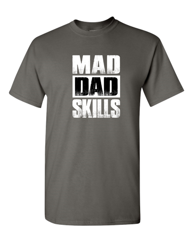 Mad Dad Skills Unisex T-Shirt