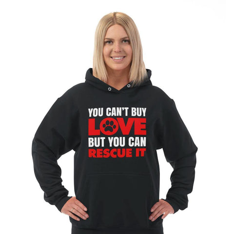 """You Can't Buy Love..""  Adult Unisex Hoodie"