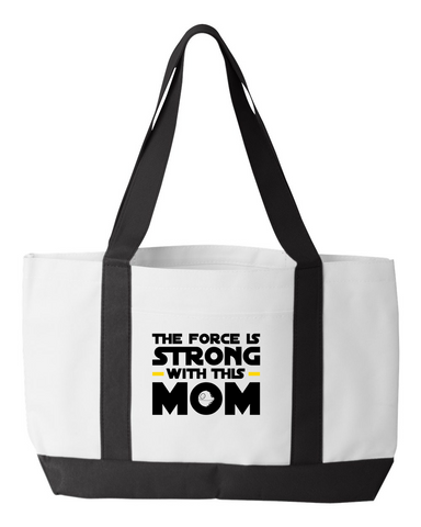 The Force is Strong Tote Bag - Sweet Dragon Mama