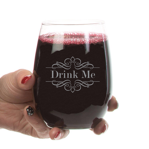 """Drink Me"" Stemless Wine Glass- 21oz"