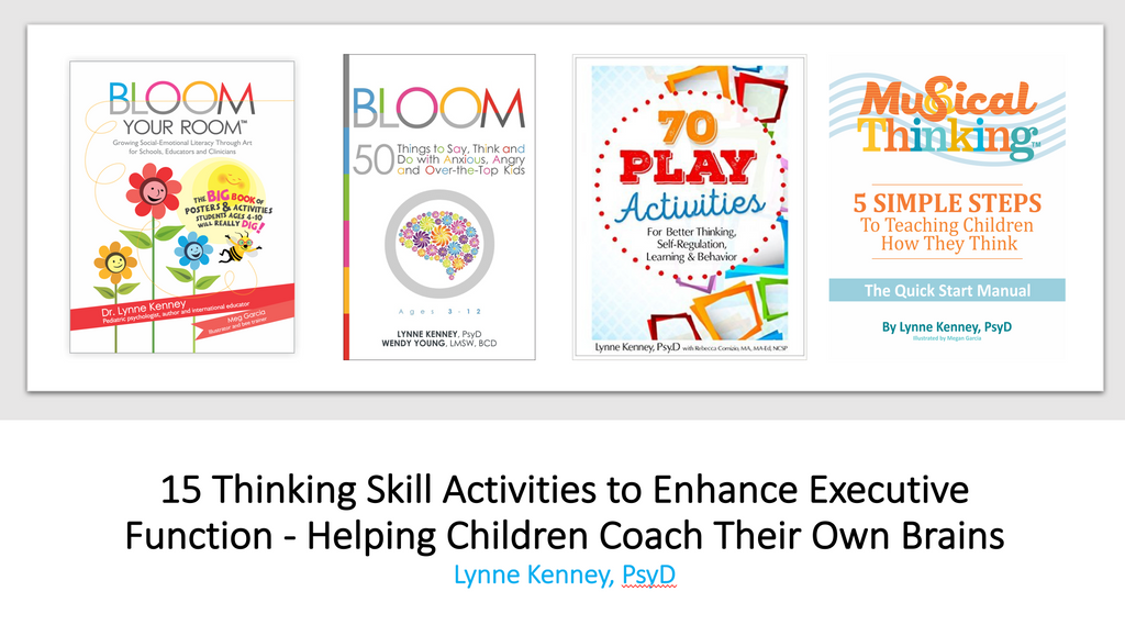 15 Thinking Skill Activities to Enhance Executive Function - Helping Children Coach Their Own Brains - A Kinetic Classroom Mini-Course 15 activities to enhance attention, memory and learning in your coaching clients and students