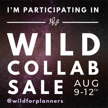 WILD Collab SALE - 40% off (August 9-12)