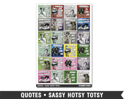 Quotes • Sassy Hotsy Totsy Planner Stickers