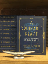 "Load image into Gallery viewer, ""A Drinkable Feast"", A cocktail companion to 1920's Paris."
