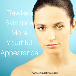 Flawless Skin for a More Youthful Appearance