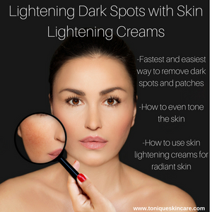 lightening dark spots with skin lightening creams article