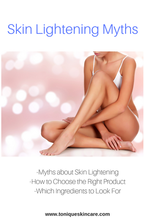 Skin Lightening Myths