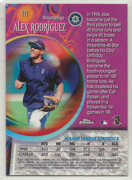 1999 Topps Chrome Fortune 15 Alex Rodriguez #FF1