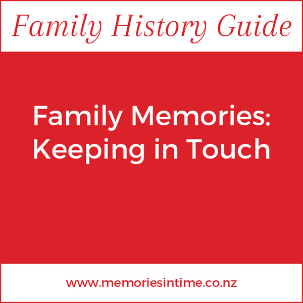 Family Memories - Keeping in Touch