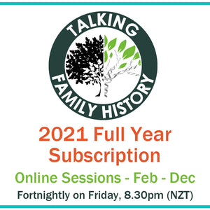 Talking Family History 2021 Full Year Subscription