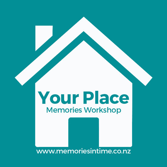 Your Place - Memories Workshop