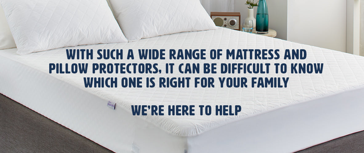 Picking the right Protector with Protect-A-Bed