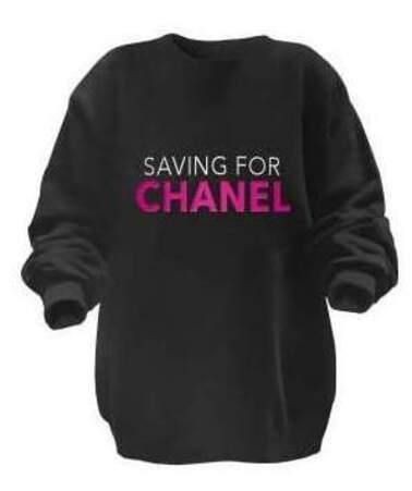 """Saving For Chanel"" super-soft sweatshirt from LA Trading Co."