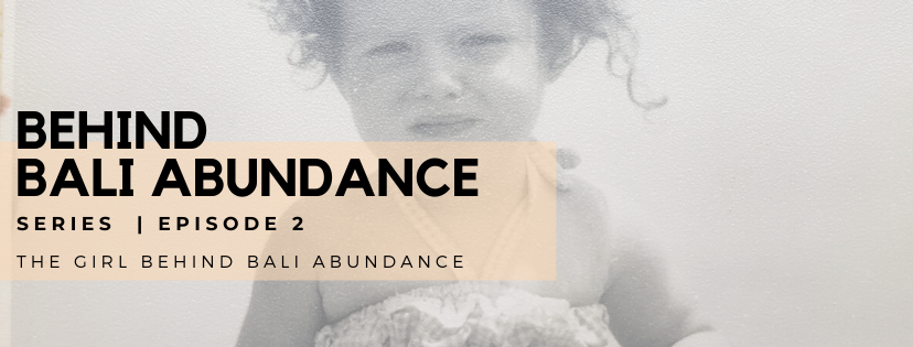 Behind Bali Abundance Episode 2 - The Broady Girl Behind Bali Abundance