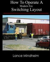 "# LM01 -  ""How To Operate A Modern Era Switching Layout""                 $20.60"