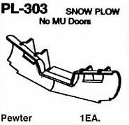 #DW-PL-303 SNOW PLOW: NO MU DOORS  1 EA.