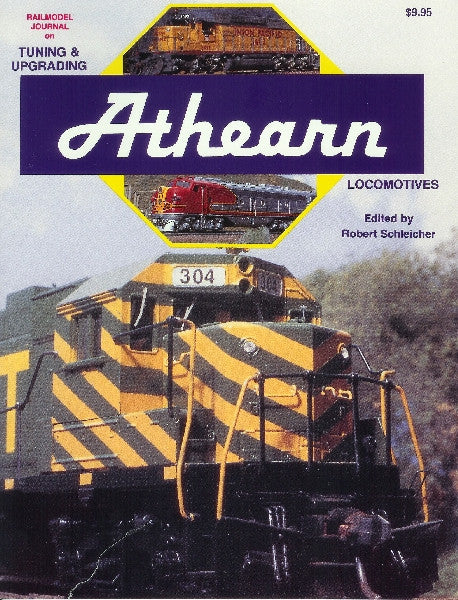#12051 - Tuning-Upgrading & Re-powering Your Athearn Locomotive