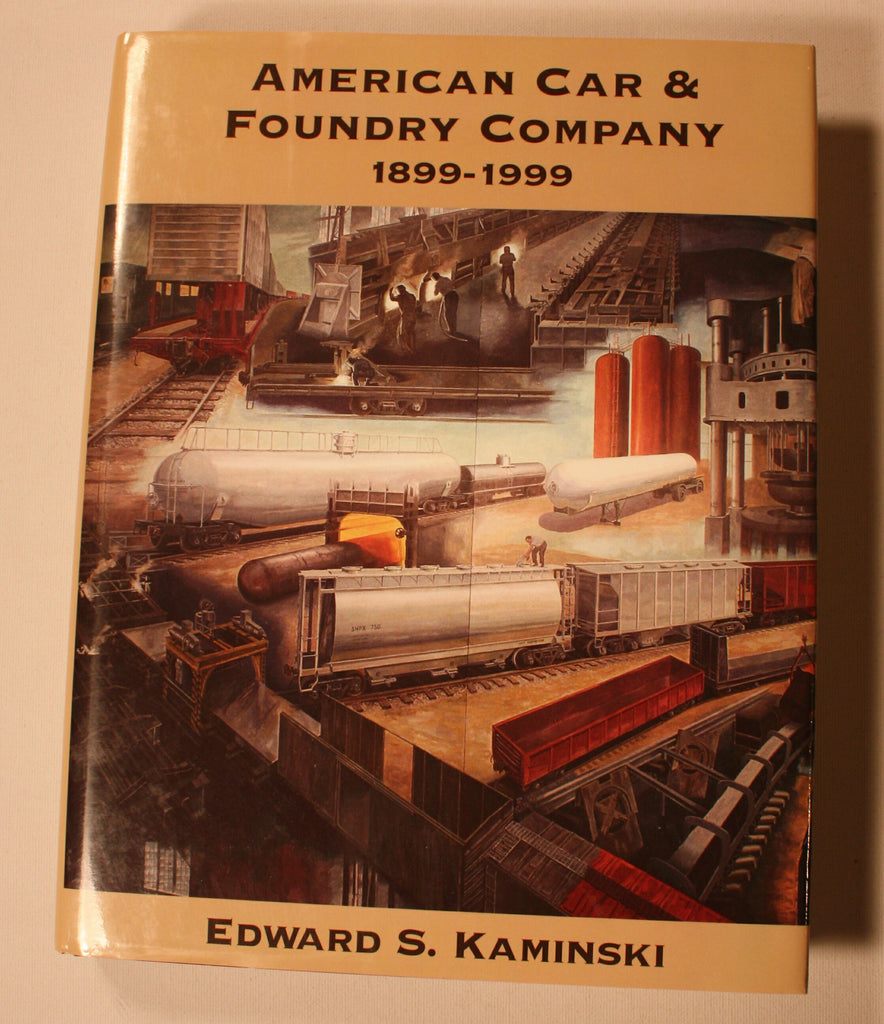 BK115  American Car and Foundry Co. 1899-1999