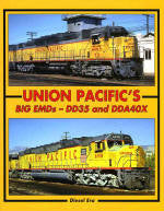 BK157   Union Pacific's Big EMD's and DDA40X by Diesel Era