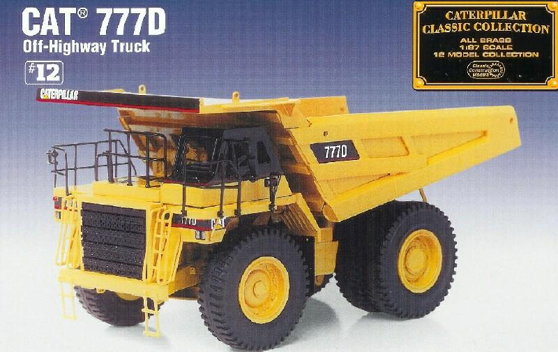 Classic Construction Models   #BCE Cat  777D  Off-Highway Truck  (SOLD OUT)