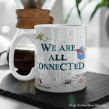 """We are All Connected: Around the World"" Mug"