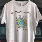 """We are All Connected: Around the World"" T-Shirt"