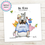 """Be Kind: Every Life Matters"" Mini Art Print - Red and Howling"