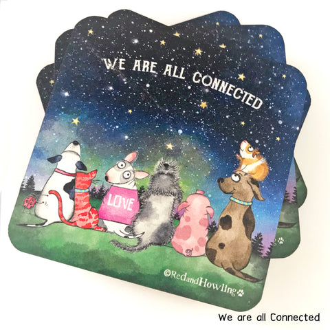 """We are all Connected"" Coaster - Red and Howling"