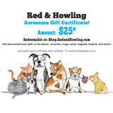 Gift Certificate - Red and Howling
