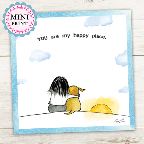 """You Are My Happy Place"" Mini Art Print - Red and Howling"
