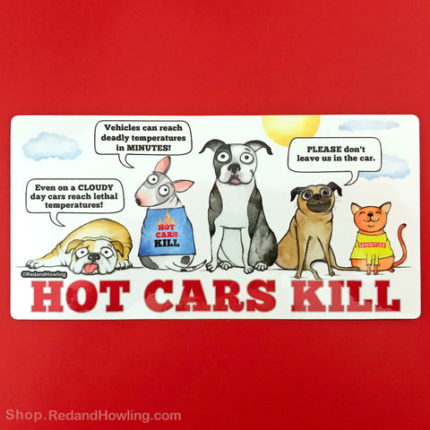 Hot Cars Kill: Magnet / Cling Film - Red and Howling