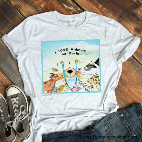 """I Love Animals So Much"" T-Shirt - Red and Howling"