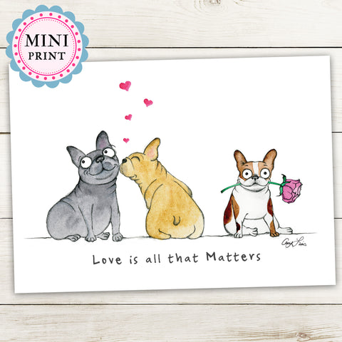 """Love Is All That Matters"" Mini Art Print - Red and Howling"